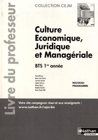 Pascal Besson et Marie-José Chacon - Culture économique, juridique et managériale BTS 1re année - Livre du professeur.