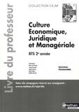 Pascal Besson et Marie-José Chacon - Culture économique, juridique et managériale BTS 2e année CEJM - Livre du professeur.
