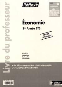 Pascal Besson et Dominique Larue - Economie BTS 1re année Réflexe - Livre du professeur.