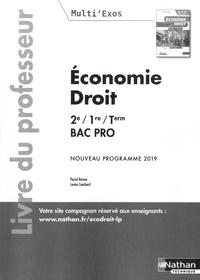 Pascal Besson et Louise Cauchard - Economie-Droit 2de, 1re, Tle Bac Pro Multi'exos - Livre du professeur.