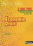 Pascal Besson et Louise Cauchard - Economie Droit 2e Bac Pro.