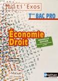 Pascal Besson et Louise Cauchard - Economie Droit Tle Bac Pro Multi'exos.