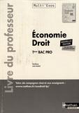 Pascal Besson et Louise Cauchard - Economie - Droit Tle Bac Pro - Livre du professeur.