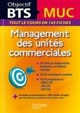 Pascal Besson et Isabelle Colombari - Management des unités commerciales BTS MUC - 143 fiches détachables.