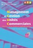 Pascal Besson et Jacqueline Brassart - Management et gestion des unités commerciales BTS MUC. 1 Cédérom