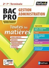 Pascal Besson et Emilie Lina - Toutes les matières Gestion-Administration Bac Pro Tle.