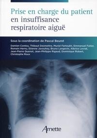 Pascal Beuret - Prise en charge du patient en insuffisance respiratoire aiguë.