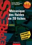 Pascal Bigot et Richard Mauduit - Mécanique des fluides en 20 fiches BTS 1re & 2e années.