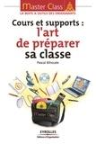 Pascal Bihouée - Cours et supports : l'art de préparer sa classe.