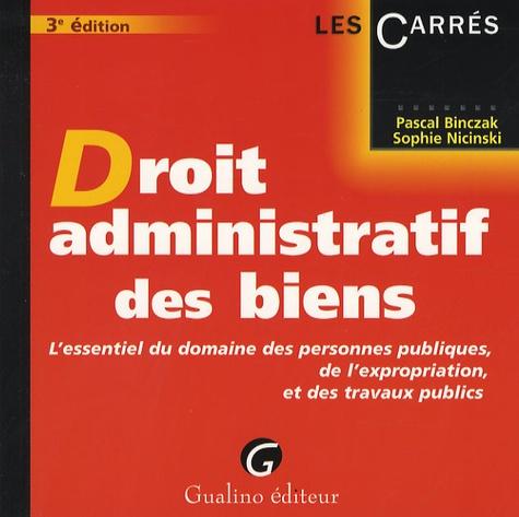 Pascal Binczak et Sophie Nicinski - Droit administratif des biens.
