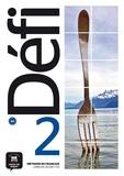 Pascal Biras et Monique Denyer - Défi 2, méthode de français A2 - Livre de l'élève. 1 CD audio