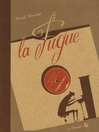 Pascal Blanchet - La Fugue.