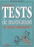 Pascal Boes et Fabrice Gutnik - Réussissez les tests de motivation en vous amusant !.