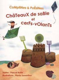 Pascal Boille - Châteaux de sable et cerfs-volants.