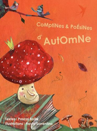 Pascal Boille et Flavia Sorrentino - Comptines et poésines d'automne.