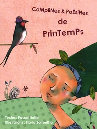 Pascal Boille et Flavia Sorrentino - Comptines et Poésines de Printemps.