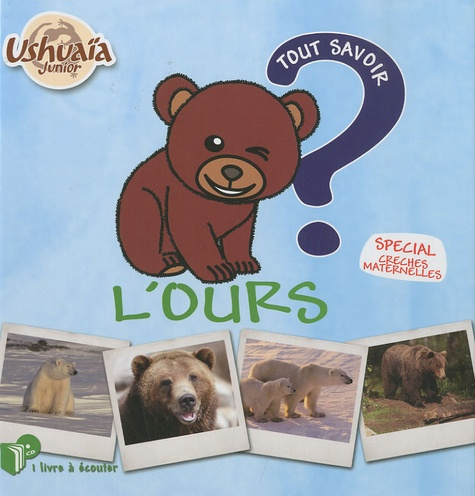Pascal Boille - L'ours - Tout savoir. 1 CD audio