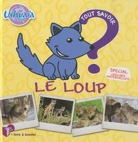 Pascal Boille - Le loup - Tout savoir. 1 CD audio