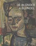 Pascal Bonafoux et Marie Boyé-Taillan - De Blonder à Blondel.