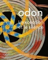Pascal Bonafoux - Odon, l'exception et le silence.