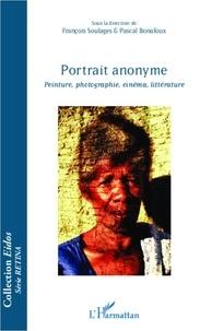 Pascal Bonafoux - Portrait anonyme - Peinture, photographie, cinéma, littérature.