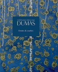 Pascal Bonafoux - Stéphane Erouane Dumas - Droites et courbes.