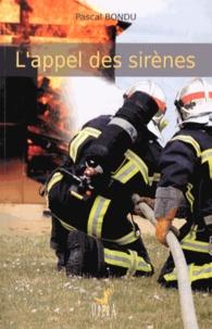 Pascal Bondu - L'appel des sirènes.