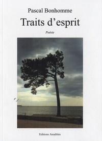 Pascal Bonhomme - Traits d'esprit.
