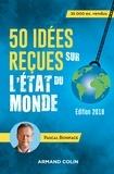 Pascal Boniface - 50 idées reçues sur l'état du monde.