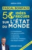 Pascal Boniface - 50 idées reçus sur l'état du monde.