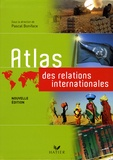 Pascal Boniface et Didier Billion - Atlas des relations internationales.