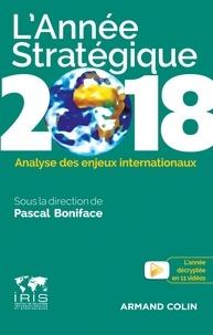 Livres à télécharger gratuitement en grec pdf L'année stratégique  - Analyse des enjeux internationaux 9782200617073