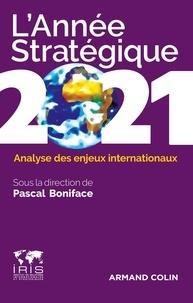 Pascal Boniface - L'année stratégique - Analyse des enjeux internationaux.
