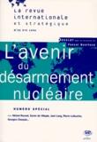 Pascal Boniface et  Collectif - L'avenir du désarmement nucléaire.
