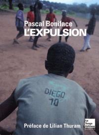 Pascal Boniface - L'expulsion.