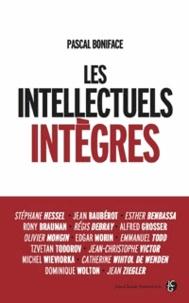 Pascal Boniface - Les intellectuels intègres.