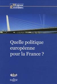 Pascal Boniface - Quelle politique européenne pour la France ?.