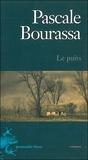 Pascal Bourassa - Le puits.
