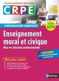 Pascal Bourassin et Jean-Pierre Bourgeois - Enseignement moral et civique - Préparation complète oral.