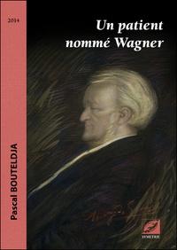 Deedr.fr Un patient nommé Wagner Image