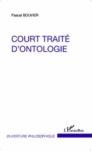Pascal Bouvier - Court traité d'ontologie.