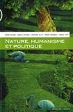 Pascal Bouvier et Manola Antonioli - Nature, humanisme et politique.