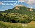 Pascal Bouvier et Dominique Pety - Représenter les paysages hier et aujourd'hui - Approches sensibles et numériques.