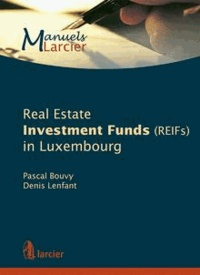 Pascal Bouvy et Denis Lenfant - Real estate investment funds (reifs) in Luxembourg.