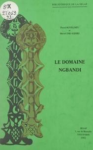 Pascal Boyeldieu et Marcel Diki-Kidiri - Domaine Ngbandi.