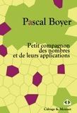 Pascal Boyer - Petit compagnon des nombres et de leurs applications.