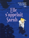Pascal Bresson et  Horne - Elle s'appelait Sarah.