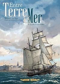 Pascal Bresson et Erwan Le Saëc - Entre Terre & Mer Tome 3 : La belle lavandière.