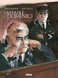 Pascal Bresson et René Follet - L'affaire Dominici.