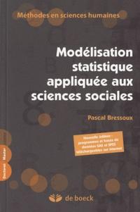 Pascal Bressoux - Modélisation statistique appliquée aux sciences sociales.